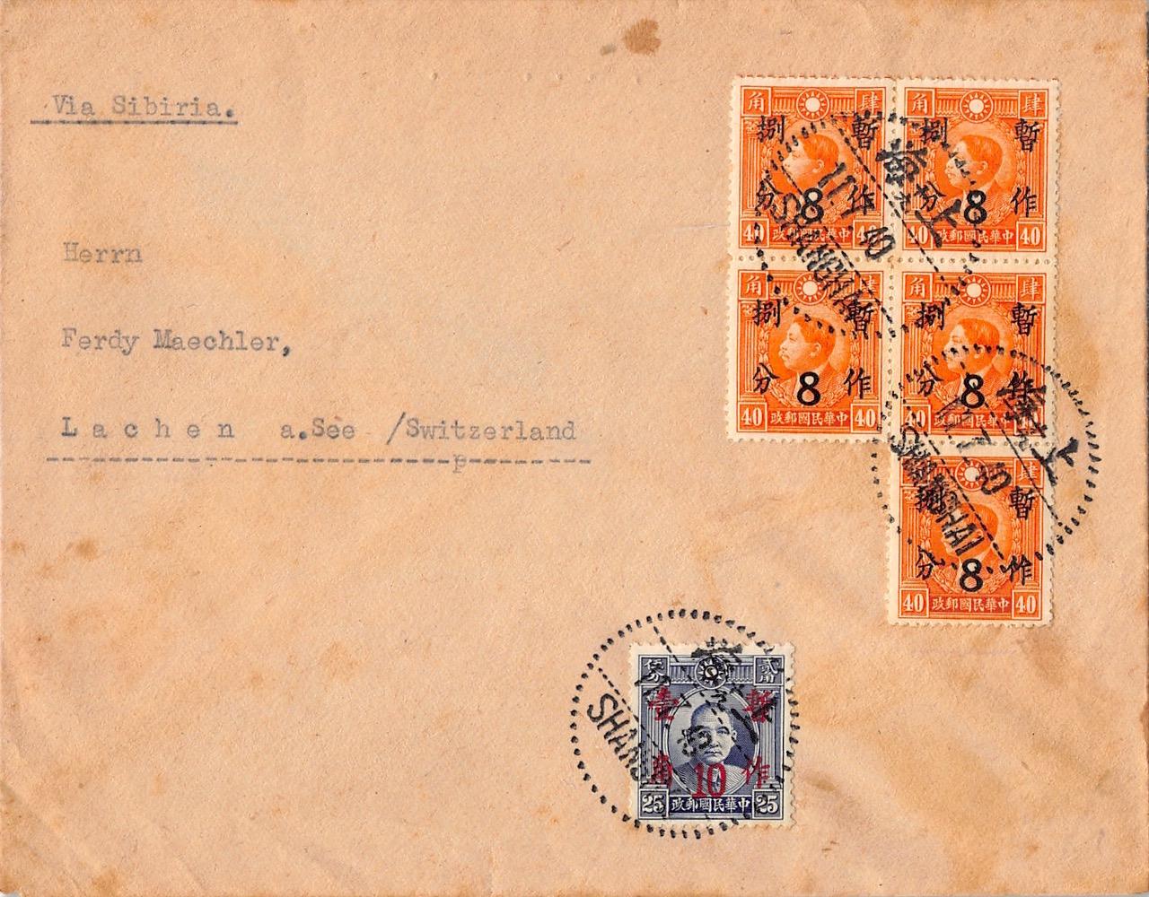 """1940, """"Überdruck-Provisorium"""" auf Brief aus Shanghai in die Schweiz"""